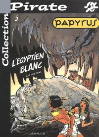 BD Pirate : Papyrus, tome 5 : L'Egyptien blanc