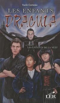 Les Enfants de Dracula T 01 les Enfants de la Nuit