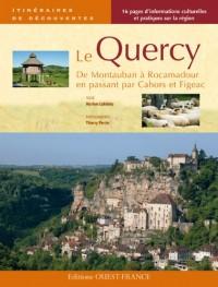 Le Quercy : De Montauban à Rocamadour, en passant par Cahors et Figeac