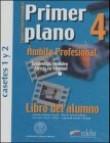 Primer Plano 4 ambito profesional (cassettes)