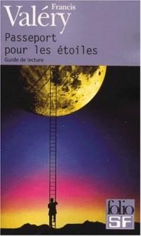 Passeport pour les étoiles :Guide de lecture