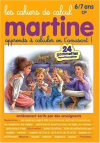 Les cahiers de calcul Martine 6-7 ans