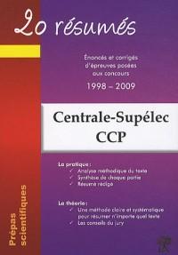 20 résumés : Enoncés et corrigés de sujets posés aux concours Centrale-Supélec, Concours Commun Polytechniques Banque PT