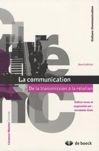 La communication : De la transmission à la relation