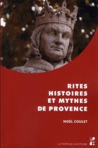 Rites Histoires et Mythes de Provence