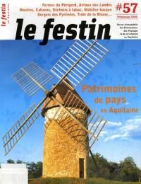 Le Festin, N° 57 Printemps 2006 : Patrimoines de pays en Aquitaine