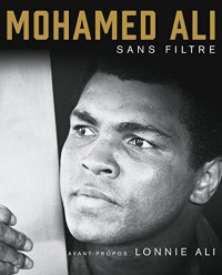 Mohamed Ali sans filtre