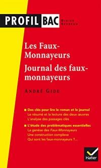 Profil - Gide : Les Faux-monnayeurs, Le Journal des faux-monnayeurs: analyse des deux oeuvres (programme de littérature Tle L bac 2017-2018)