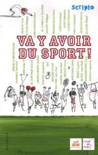 Va y'avoir du sport !