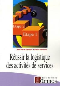 Réussir la logistique des activités de services