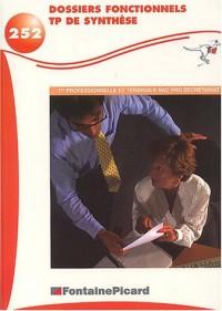 Gestion des dossiers fonctionnels et TP de synthèse en 1ère professionnelle et Terminale Secrétariat Bac pro Secrétariat