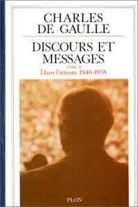 Discours et messages, tome 2 : Dans l'attente 1946 - 1958