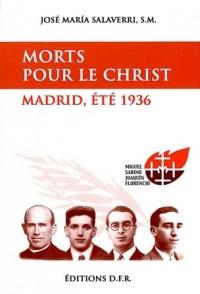Morts pour le Christ : Madrid, été 1936