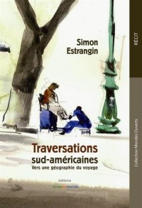 Traversations sud-américaines