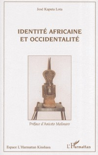 Identité Africaine et Occidentalite