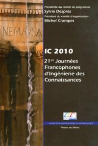 IC 2010 - 21es Journées Francophones d'Ingénierie des Connaissances