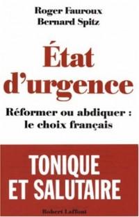 Etat d'urgence : Réformer ou abdiquer, le choix français