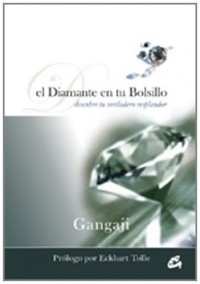 El diamante en tu bolsillo / The Diamond in your Pocket: Descubre tu verdadero resplandor / Discovering Your True Radiance