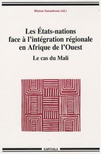 Les Etats-nations face à l'intégration régionale en Afrique de l'Ouest : Le cas du Mali
