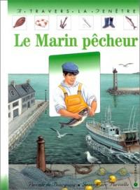 Le Marin pêcheur