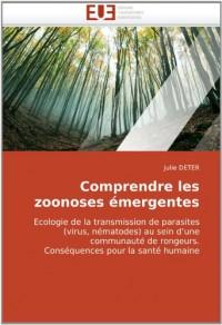 Comprendre les zoonoses émergentes: Ecologie de la transmission de parasites (virus, nématodes) au sein d'une communauté de rongeurs. Conséquences pour la santé humaine