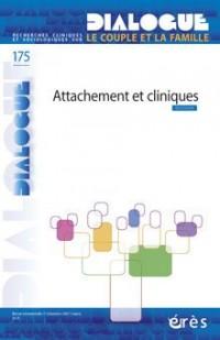 Dialogue, recherches cliniques et sociologiques sur le couple et la famille n°175. Attachement et cliniques