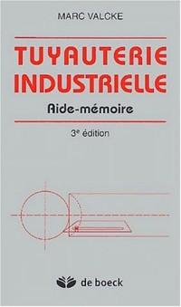 Tuyauterie industrielle : Aide-mémoire