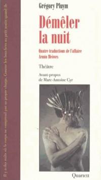 Démêler la nuit : Quatre traductions de l'affaire Armin Meiwes