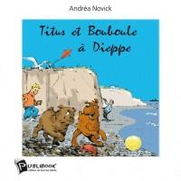 Titus et Bouboule à Dieppe