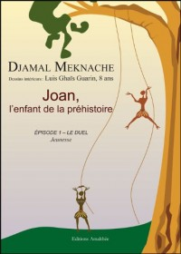Joan l Enfant de la Prehistoire