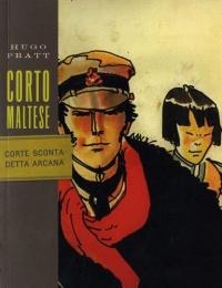 Corto Maltese : Corte Sconta Detta Arcana