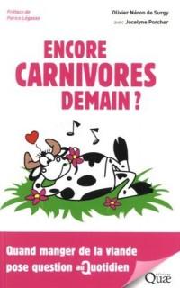 Encore carnivores demain ? : Quand manger de la viande pose question au quotidien