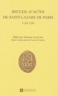 Recueil d'actes de Saint-Lazare de Paris 1124-1254