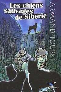 Les chiens sauvages de siberie