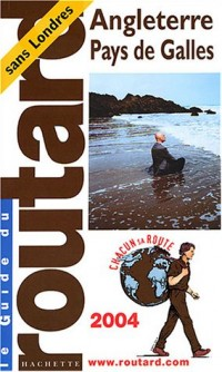 Guide du Routard : Angleterre - Pays de Galles 2004