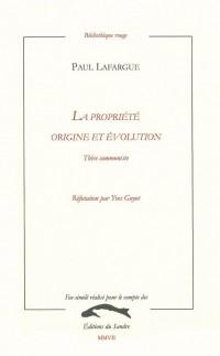 La propriété : Origine et évolution - Thèse communiste