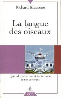 La langue des oiseaux : Quand littérature et ésotérisme se rencontrent
