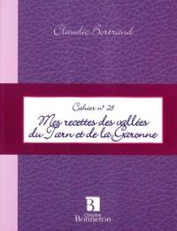 Mes recettes des vallées du Tarn et de la Garonne
