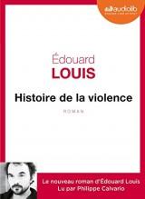 Histoire de la violence: Livre audio 1 CD MP3 [Livre audio]