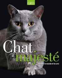 Chat majesté - A travers le monde et les arts