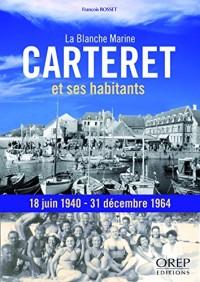 Carteret et ses habitants, la Blanche Marine