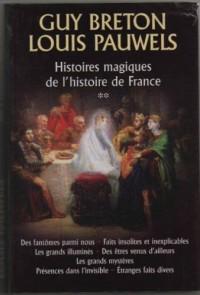 Histoires magiques de l'histoire de France, Tome 2