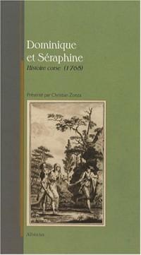 Dominique & Séraphine : Histoire corse (1768)