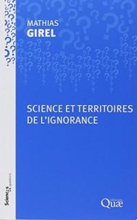 Science et territoires de l'ignorance