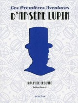 Les Premières Aventures d'Arsène Lupin