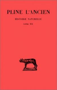 Histoire naturelle, livre XX : Remèdes tirés des plantes de jardins