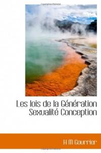 Les lois de la Génération Sexualité Conception