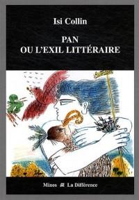 Pan ou l'Exil littéraire