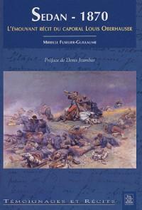 Sedan, 1870 : L'émouvant récit du caporal Louis Oberhauser