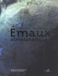 Emaux atmosphériques : La céramique